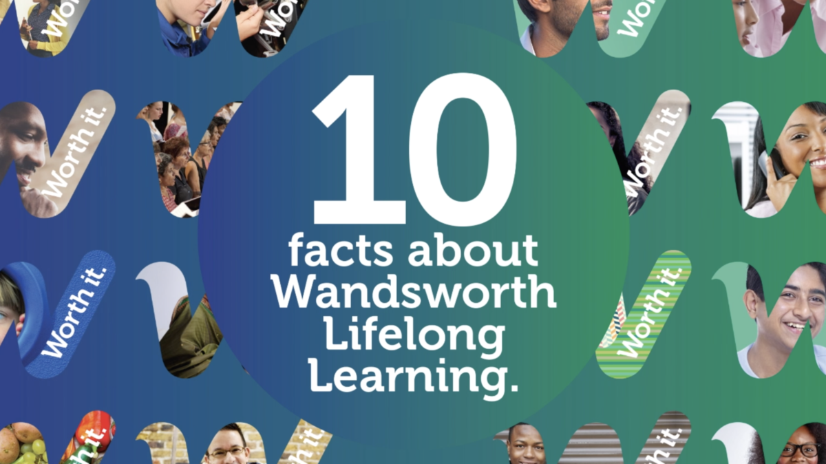 10 x Facts about Wandsworth Lifelong Learning